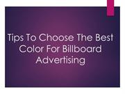Tips To Choose The Best Colour For Billboard Advertising
