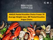 ANGUS Peeled Knuckles Choice Frozen 70 Average Weight Case