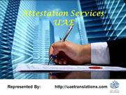 Attestation Services UAE | Certificate Attestation