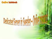 Dedicated Server Hosting in Sweden at Low Cost - Onlive Infotech
