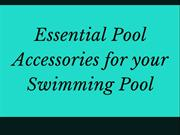 Essential Pool Accessories for your Swimming Pool