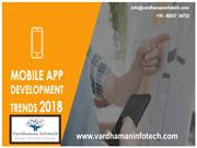 Top mobile application trends for 2018 - Vardhaman Infotech