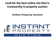 Look for the best online site that is trustworthy in property auction