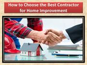 How to Choose the Best Contractor for Home Improvement