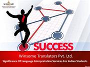 Significance Of Language Interpretation Services For Indian Students