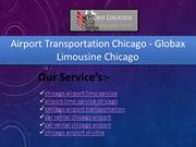 Airport Transportation Chicago Globax Limousine Chicago