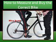 How to Measure and Buy the Correct Bike