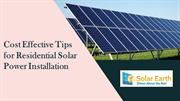 Cost Effective Tips for Residential Solar Power Installation
