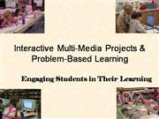 Interactive Multi-Media Projects