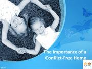 Importance of a Conflict-Free Home