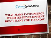 What Make E-Commerce Websites Development Don't Want You To Know