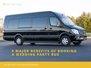 5 Major Benefits Of Booking A Wedding Party Bus