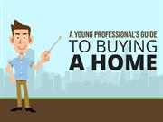 A Young Professional's Guide To Buying A Home