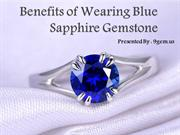 Benefits of Wearing Blue Sapphire Gemstone