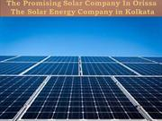 The Promising Solar Company In Orissa