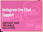 Get Reliable Solution via Instagram Live Chat Support