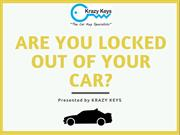 What To Do When You're Locked Out Of Your Car? - Krazy Keys