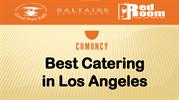 Best catering in Los Angeles- Comoncy.com