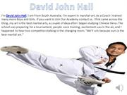 David John Hall || David John Hall Martial Art