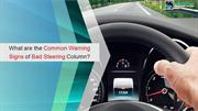 What are the Common Warning Signs of Bad Steering Column
