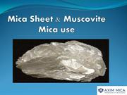 Mica Sheet and Muscovite Mica use Axim Mica