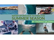 Water Sports Not To Miss This Summer Season by  Thomas Salzano