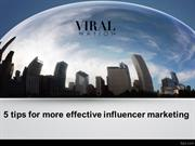 5 tips for more effective influencer marketing