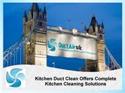 Kitchen Duct Clean Offers Complete Kitchen Cleaning Solutions