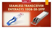 SEAMLESS TRANSCEIVER ENTERASYS 10GB SR SFPP