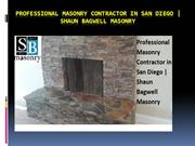 Professional Masonry Contractor in San Diego - Shaun Bagwell Masonry
