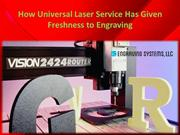 How Universal Laser Service Has Given Freshness to Engraving