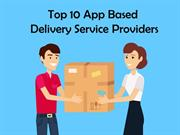 Top 10 On Demand Delivery Service Providers