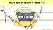 How to open an account in Forex Broker | The Forex Secret