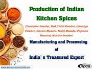 Production of Indian Kitchen Spices
