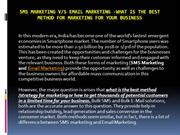 SMS marketing vs email marketing -What is the best method for marketin
