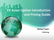 Currency Asian Option Introduction and Valuation Practical Guide
