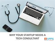 Why your startup needs a tech consultant