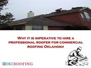 Why it is imperative to hire a professional roofer for commercial roof