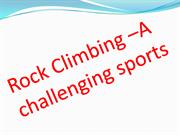 Rock climbing A challenging Experience