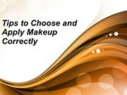 Tips to Choose and Apply Makeup Correctly