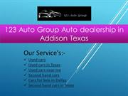 123 Auto Group  Auto dealership in Addison Texas