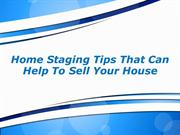 Home Staging Tips That Can Help To Sell Your House
