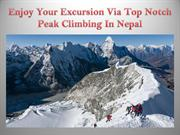 Enjoy Your Excursion Via Top Notch Peak Climbing In Nepal