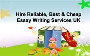 Hire Reliable, Best & Cheap Essay Writing Services UK
