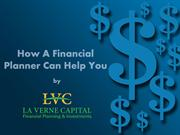 How A Financial Planner Can Help You -La Verne Capital
