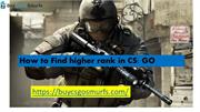 How to find higher rank in CSGO?