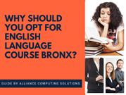 Opt The Best English Language Course In Bronx