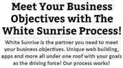 Meet Your Business Objectives with The White Sunrise Process!