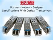 Business Network Designer Specifications With Optical Transceivers