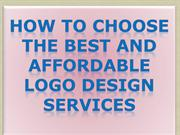 How to Choose the Best and Affordable Logo Design Services